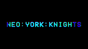 Neo:York:Knights game