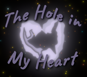The Hole In My Heart game