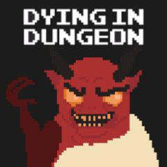 play Dying In Dungeon