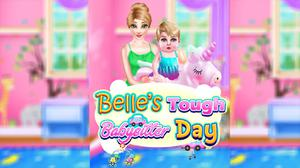 Belles Tough Babysitter Day game