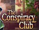 The Conspiracy Club game