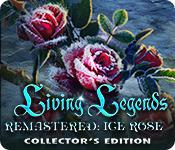 play Living Legends Remastered: Ice Rose Collector'S Edition