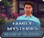 play Family Mysteries: Echoes Of Tomorrow