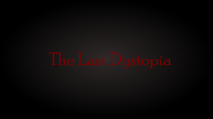 play The Last Dystopia (Early Access)