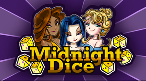 Midnight Dice game