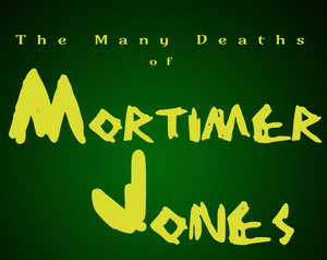 The Many Deaths Of Mortimer Jones game
