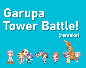 Garupa Tower Battle (Remake) game