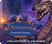 Chimeras: Cherished Serpent Collector'S Edition game