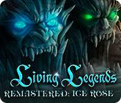 play Living Legends Remastered: Ice Rose