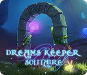 Dreams Keeper Solitaire game