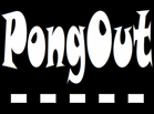 Pongout game