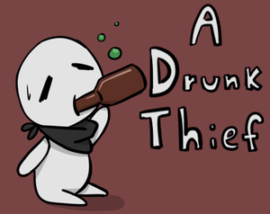 A Drunk Thief game