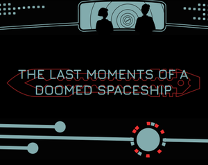 play The Last Moments Of A Doomed Spaceship