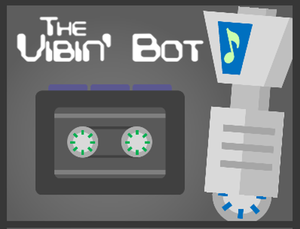 The Vibin' Bot game