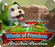 play Robin Hood: Winds Of Freedom Collector'S Edition