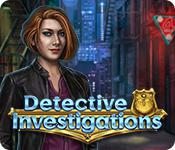 play Detective Investigations