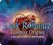 play Dark Romance: Vampire Origins Collector'S Edition