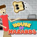 play House Of Hazards