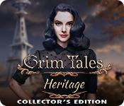 play Grim Tales: Heritage Collector'S Edition