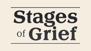 Stages Of Grief game