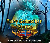 play Fairy Godmother Stories: Little Red Riding Hood Collector'S Edition
