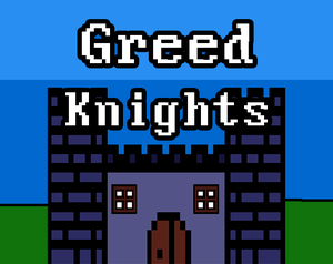 play Greed Knights