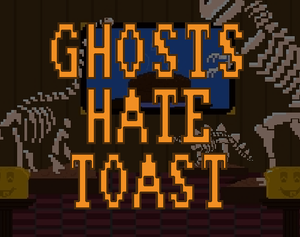 play Ghosts Hate Toast