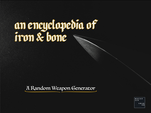 An Encyclopedia Of Iron And Bone game