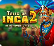 Tales Of Inca 2: New Adventures game