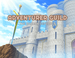 play Adventurer Guild The Barrier Defender