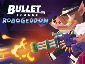 Bullet League Robogeddon game