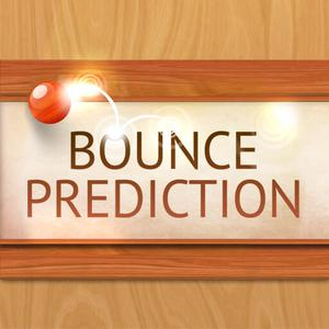 play Bounce Prediction