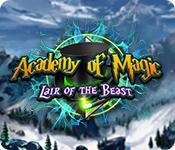 Academy Of Magic: Lair Of The Beast game