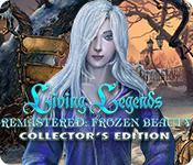 Living Legends Remastered: Frozen Beauty Collector'S Edition game
