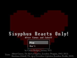 Sisyphus Reacts Only! (After Camus And Zuboff) game
