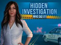 Hidden Investigation - Who Did It? game