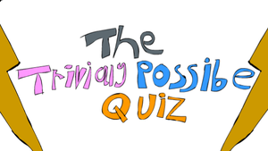 The Trivially Possible Quiz game