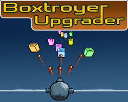 Boxtroyer Upgrader game