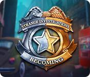 Strange Investigations: Becoming game