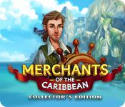 Merchants Of The Caribbean Collector'S Edition game