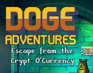 Doge Adventures: Escape From The Crypt O'Currency game