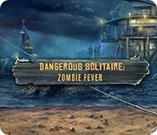 Dangerous Solitaire: Zombie Fever game
