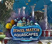Jewel Match Aquascapes Collector'S Edition game