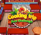 Cooking Trip: New Challenge game