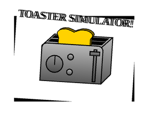 play Toaster Simulator