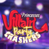 play Princesses Villain Party Crashers